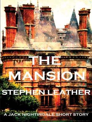 cover image of The Mansion (A Jack Nightingale Short Story)
